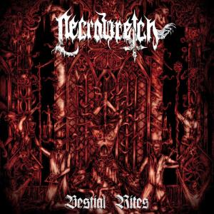 Necrowretch - Bestial Rits