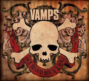Vamps -Sex Blood Rock n'Roll
