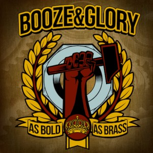 Booze & Glory As Bold As Brass