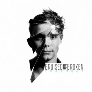 Bruised Not Broken - Fragment
