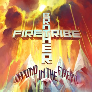 Brother Fire Tribe - Diamond In The Firepit