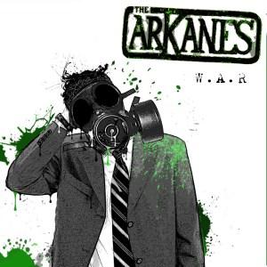 The Arkanes - WAR
