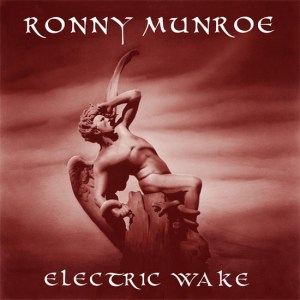 Ronny Munroe electric wave 5-14-14