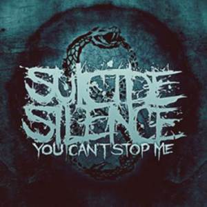Suicide Silence-You Can't Stop Me