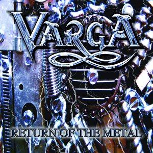Varga-Return Of The Metal