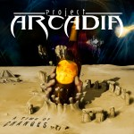Project Arcadia-A Time Of Changes