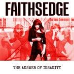 faithsedge-theanswerofinsanity800