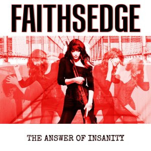 faithsedge-theanswerofinsanity800