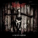 Slipknot - The Gray Chapter