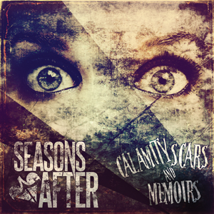 Seasons After - Calamity Scars and Memoirs