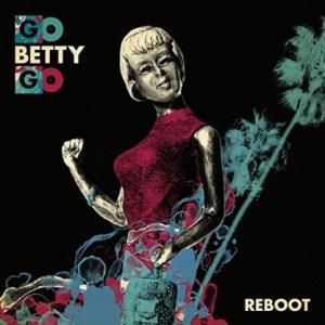 Go Betty Go-Reboot