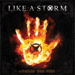 Like A Storm-Awaken the Fire