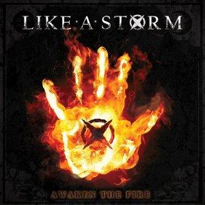Like A Storm-Awaken the Fire