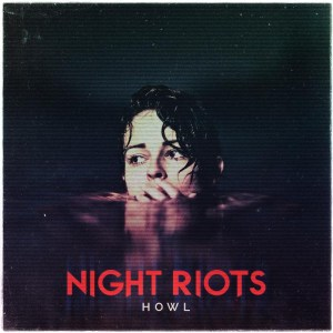 Night_Riots_-_Howl_EP