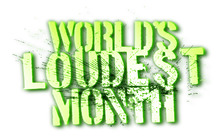 WORLDS LOUDEST MONTH 6-3-15
