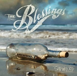 The Blessings - Shipwrecked
