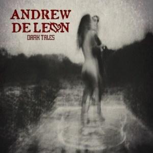 andrew_deleon_dark_tales_cover 8-22-15