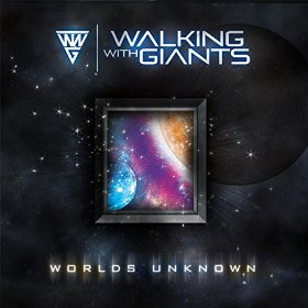 WALKING WITH GIANTS - Worlds Unknown