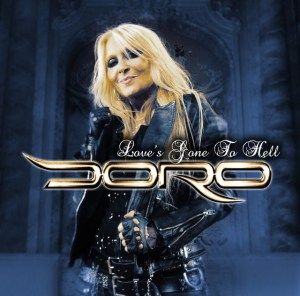 Doro - Loves Gone To Hell