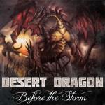 Desert Dragon - Before The Storm
