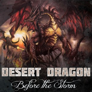Desert Dragon - Before The Storm