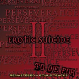 Erotic Suicide - To Die For