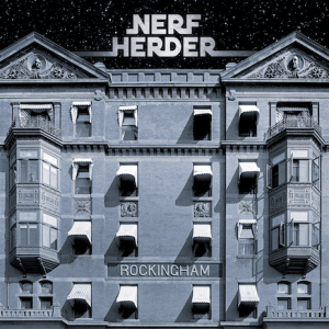 Nerf Herder - Rockingham