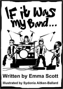 Emma Scott - If It Was My Band