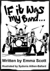 Emma Scott - If It Was My Band