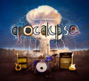 The Apocalypse Blues Revue - album