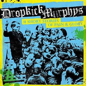 dropkick-murphys-11-short-stories