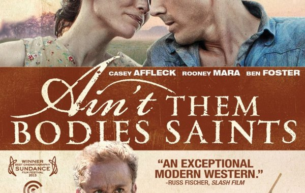 [Blu-Ray Review] 'Ain't Them Bodies Saints' is a gorgeous and powerful love story with a classic western vibe; Now Available On Blu-Ray & DVD From IFC/MPI 9