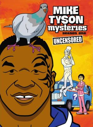 Mike.Tyson.Mysteries.Season.1.Uncensored-DVD.Cover
