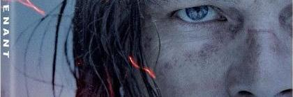 'The Revenant'; Arrives On Digital HD March 22 & On 4K Ultra HD Disc, Blu-ray & DVD April 19, 2016 From Fox 14