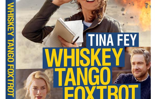 'Whiskey Tango Foxtrot'; Debuts On Digital HD June 14 & On Blu-ray Combo Pack June 28, 2016 From Paramount 9