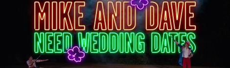 [Blu-Ray Review] 'Mike And Dave Need Wedding Dates': Now Available On 4K Ultra HD, Blu-ray, DVD & Digital From 20th Century Fox 6