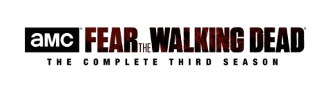 'Fear The Walking Dead: The Complete Third Season'; Arrives On Blu-ray & DVD March 13, 2018 From Lionsgate 3