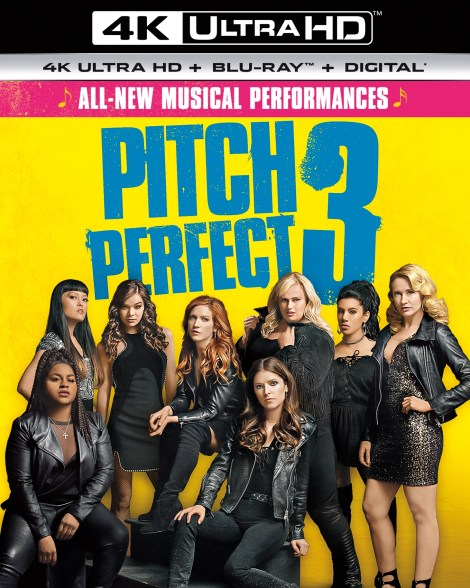 'Pitch Perfect 3'; Arrives On Digital March 1 & On 4K Ultra HD, Blu-ray & DVD March 20, 2018 From Universal 4