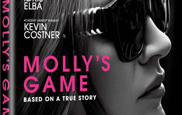'Molly's Game'; Arrives On Digital March 27 & On Blu-ray & DVD April 10, 2018 From Universal 21
