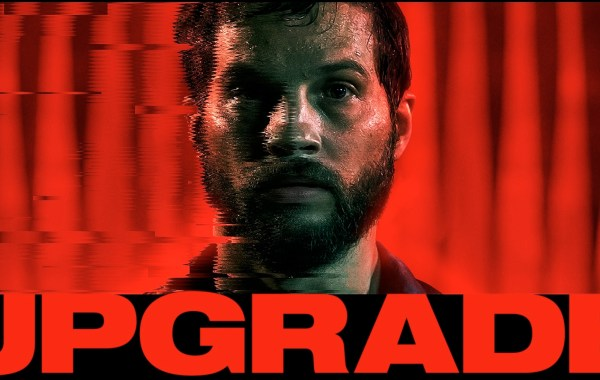 Check Out The Red-Band Trailer & Poster For Leigh Whannell's 'Upgrade' 7