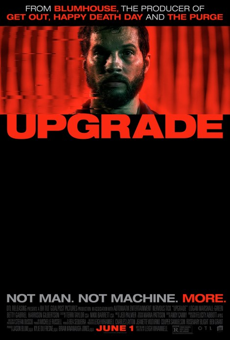 Check Out The Red-Band Trailer & Poster For Leigh Whannell's 'Upgrade' 2