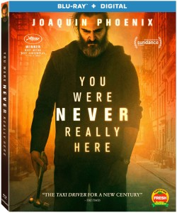 'You Were Never Really Here'; Arrives On Digital July 3 & On Blu-ray & DVD July 17, 2018 From Lionsgate 1