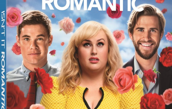 'Isn't It Romantic'; The Romantic Comedy Starring Rebel Wilson Arrives On Digital April 30 & On Blu-ray & DVD May 21, 2019 From Warner Bros 7