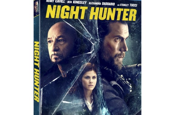 Night Hunter; The Thriller Starring Henry Cavill Arrives On Blu-ray & DVD October 15, 2019 & Is Now In Theaters & On Digital From Paramount 1