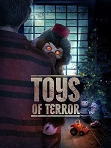 [Movie Review] 'Toys Of Terror' Is Just The Delightfully Twisted Holiday Horror Fun 2020 Needed; Available On Digital October 27, 2020 From Warner Bros 1