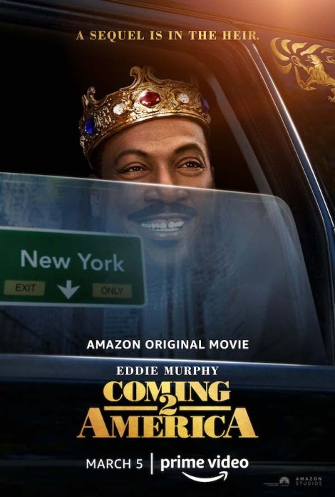 'Coming 2 America'; The First Trailer & Poster For The Eddie Murphy Sequel Have Arrived! 2