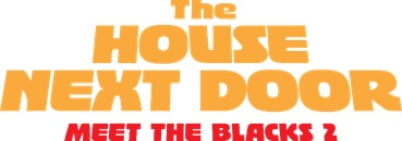 'The House Next Door: Meet The Blacks 2' Arrives On Digital July 9 & On Blu-ray & DVD August 10, 2021 From Lionsgate 3