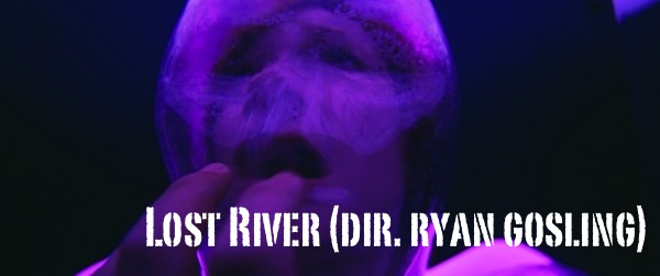 lost_river_ryan_gosling