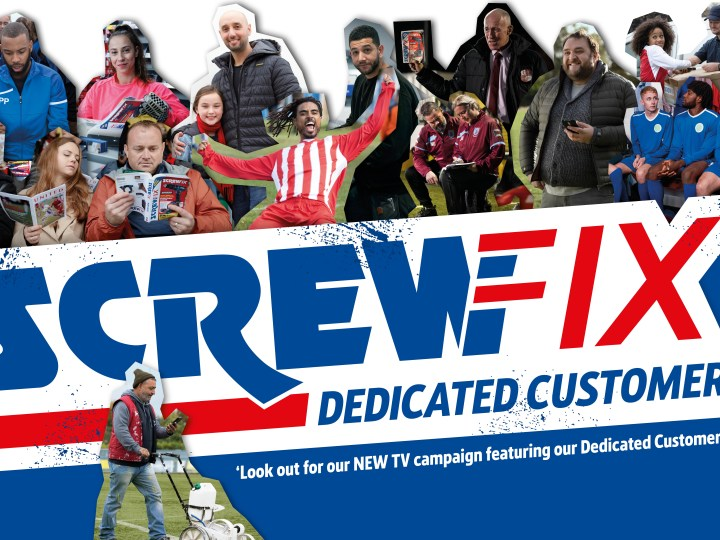 Screwfix enlists Dedicated Customers for latest campaign