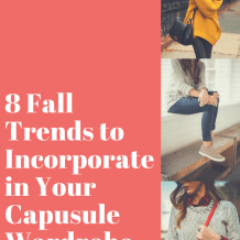 8 Fall Trends to add to your capsule wardrobe